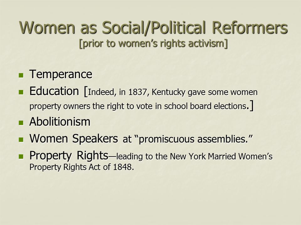 Women as Social/Political Reformers [prior to women's rights activism]